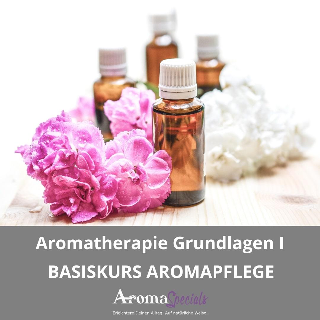 Basiskurs Aromapflege